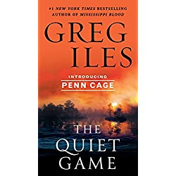 The Quiet Game (Penn Cage Book 1)