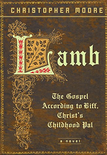 Book Lamb - the Gospel According to Biff, Christ's Childhood Pal by Christopher Moore