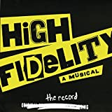 High Fidelity: The Musical