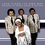 Love Finds Its Own Way: The Best of Gladys Knight and the Pips