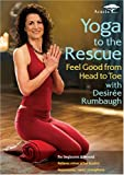 Yoga to the Rescue - Feel Good from Head to Toe