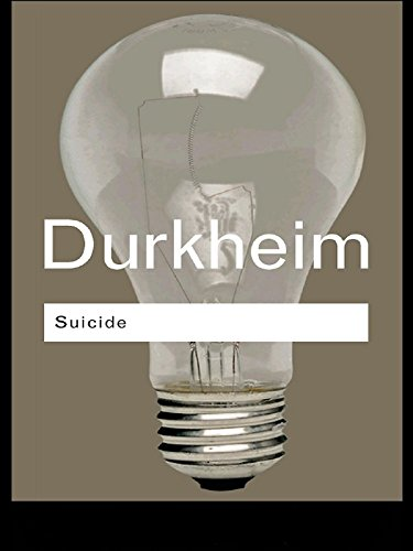 Suicide, a Study in Sociology, by Durkheim, E.