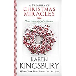 A Treasury of Christmas Miracles: True Stories of Gods Presence Today (Miracle Books Collection)