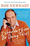 Bob Newhart - I Shouldn't Even Be Doing This