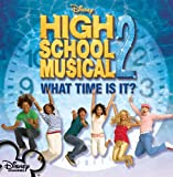 High School Musical 2: What Time Is It (CD Single)