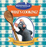 Ratatouille: What's Cooking? Musical Tour of Tasty Tunes