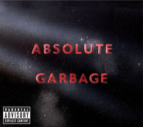 Absolute Garbage [Deluxe Edition]