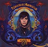 AMAZON: 『Neptune City』 Nicole Atkins