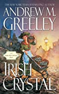 Irish Crystal by Andrew Greeley