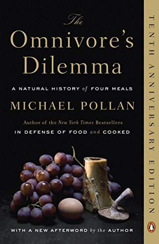 Pollan, Michael The Omnivore's Dilemma 4