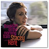 Breakfast on the Morning Tram / Stacy Kent