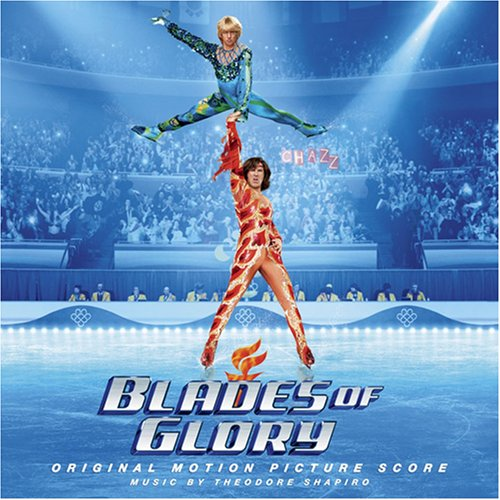 Pictures of Blades of Glory Blades of Glory Soundtrack