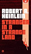Book Cover: Stranger in a Strange Land by Robert A Heinlein