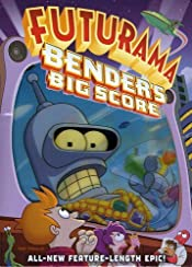 Futurama the Movie - Bender's Big Score