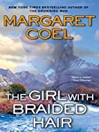 Book Cover: The Girl with Braided Hair by Margaret Coel