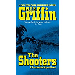 The Shooters (A Presidential Agent Novel Book 4)