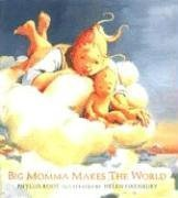 [Big Momma Makes the World]
