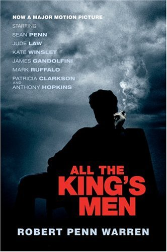 All the King&#8217;s Men, by Warren, Robert Penn