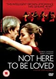 Not Here To Be Loved [2007] [UK Import]