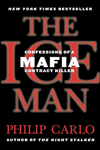 PDF The Ice Man Confessions of a Mafia Contract Killer