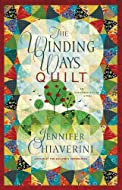 Book Cover: The Winding Ways Quilt by Jennifer Chiaverini