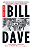 Buy Bill  &  Dave: How Hewlett and Packard Built the World's Greatest Company from Amazon