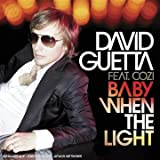 Baby When the Light (Remixes)