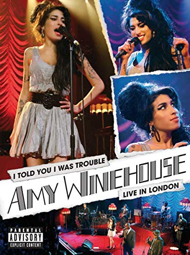 I Told You I Was Trouble: Amy Winehouse Live From London
