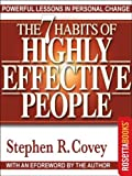 The 7 habits of highly effective people [electronic resource] : restoring the character ethic