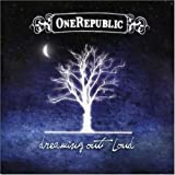 Dreaming Out Loud (2007) (Album) by OneRepublic
