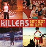 Don't Shoot Me Santa [Single] [Enhanced]