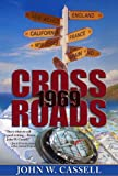 Free Kindle Book : Crossroads: 1969 (Cassell Faction Trilogy)