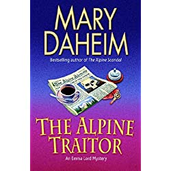 The Alpine Traitor: An Emma Lord Mystery