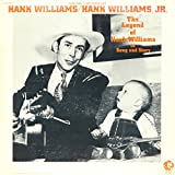The Legend Of Hank Williams In Song And Story