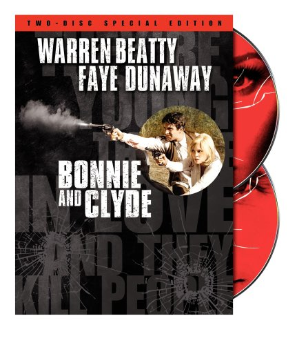 Bonnie and Clyde Two-Disc Special Edition