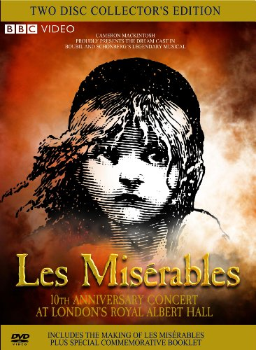 Les Miserables: The 10th Anniversary Dream Cast in Concert at London's Royal Albert Hall