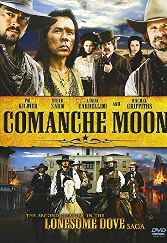 Comanche Moon: The Second Chapter in the Lonesome Dove Saga