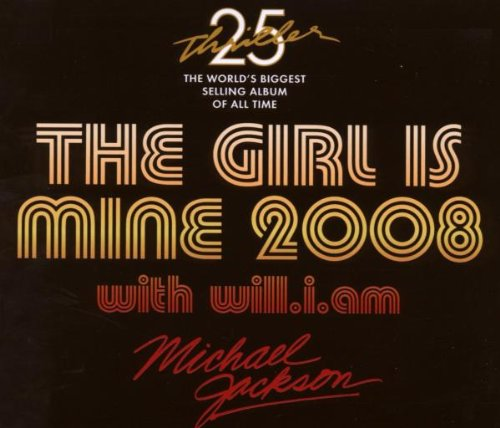 Girl Is Mine: 2008