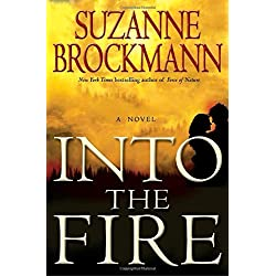 Into the Fire: A Novel (Troubleshooters Book 13)