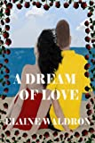 Free Kindle Book : A Dream of Love