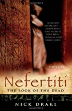 Nefertiti: The Book of the Dead by Nick Drake