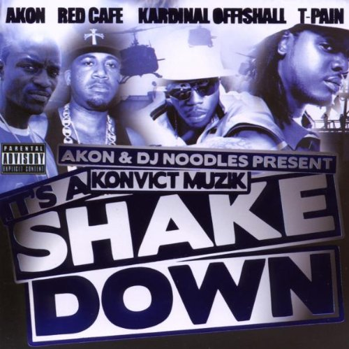 Pres. Konvict Muzik: It's a Shakedown