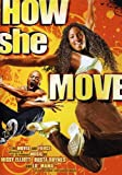 How She Move (2008) (Movie)