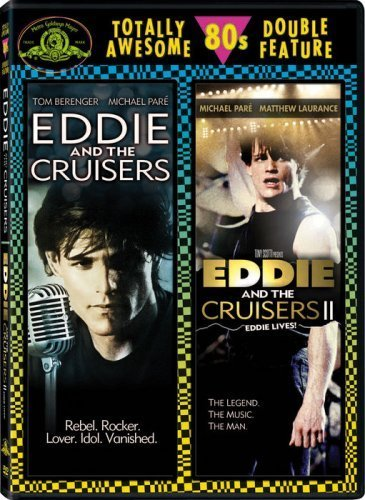 Eddie and the Cruisers / Eddie and the Cruisers II: Eddie Lives! Totally Awesome 80s Double Feature