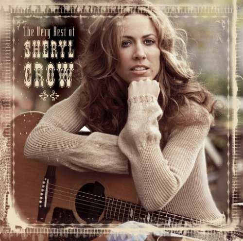 Best of Sheryl Crow [Universal Japan]