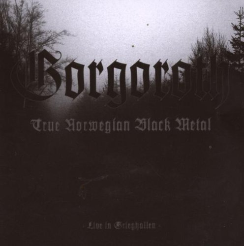True Norwegian Black Metal [live]