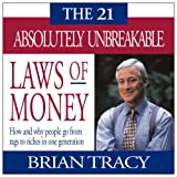 Buy The 21 Absolutely Unbreakable Laws of Money from Amazon