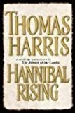 Hannibal Rising (2006) (Book) written by Thomas Harris