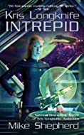Book Cover: Kris Longknife: Intrepid by Mike Shepherd