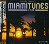 Armada Presents: Miami Tunes 2008